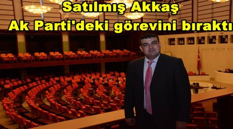 SATILMIŞ AKKAŞ GÖREVİNDEN AYRILDI !!!