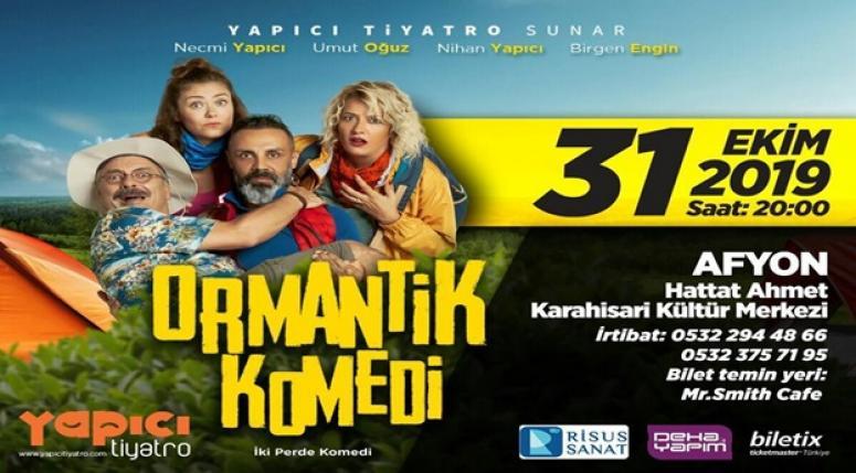 Ormantik Komedi 31 Ekim'de Afyon'da !!