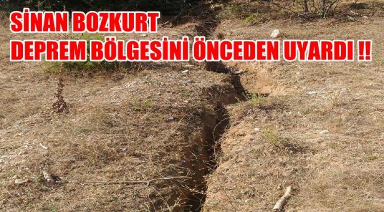 Sinan Bozkurt, deprem bölgesini önceden uyardı !!
