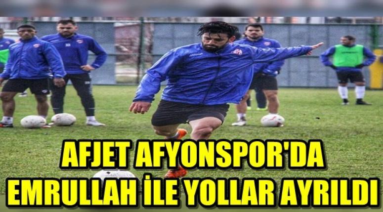 AFJET AFYONSPOR'DA EMRULLAH İLE YOLLAR AYRILDI