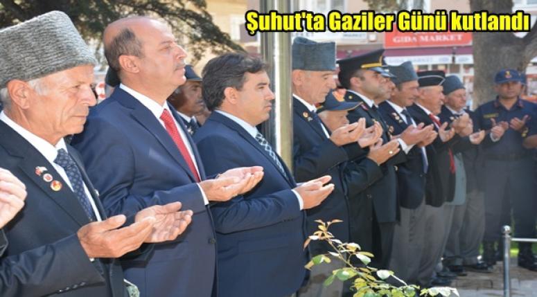 Şuhut'ta Gaziler Günü kutlandı