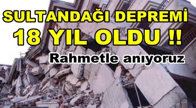 Sultandağı Depreminin 18.yılındayız !!