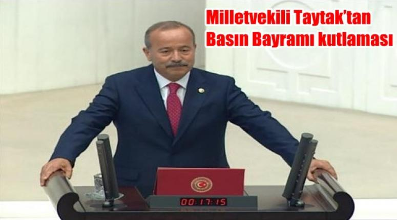 Afyonkarahisar Milletvekili Taytak'tan Basın Bayramı kutlaması