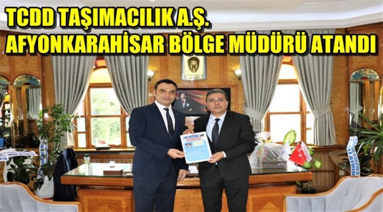 TCDD AFYONKARAHİSAR BÖLGE MÜDÜRÜ ATANDI