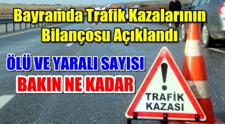 Bayramda Trafik Kazalarının Bilançosu Açıklandı !!!