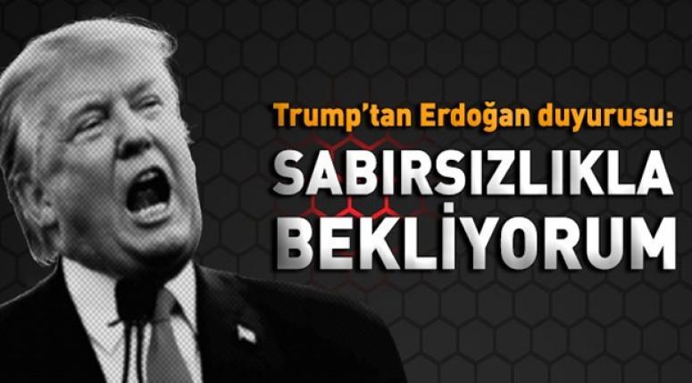 Trump: Erdoğan'la çok iyi bir görüşme yaptık