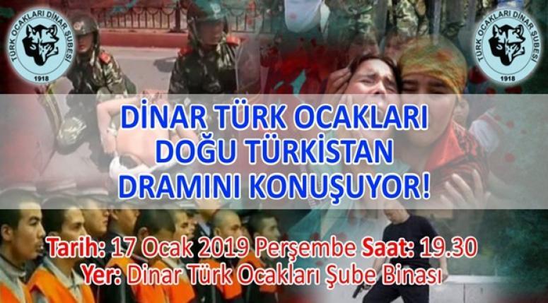 Dinar Türk Ocakları Doğu Türkistan Dramını Konuşuyor