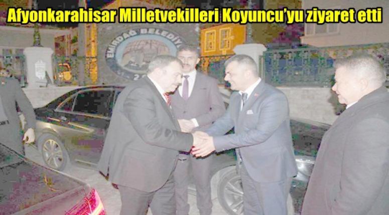 Afyonkarahisar Milletvekilleri , Serkan Koyuncu'yu ziyaret etti