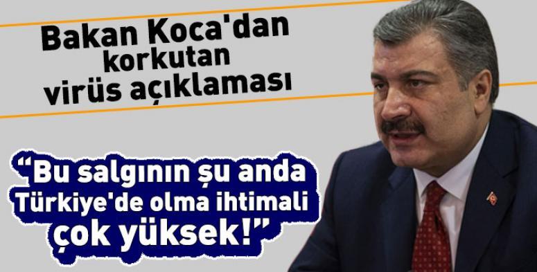 Corona virüs salgınının Türkiye'de olma ihtimali çok yüksek !!