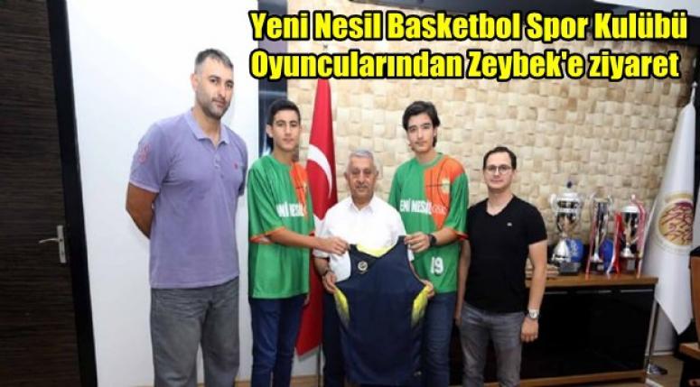 Yeni Nesil Basketbol Spor Kulübü oyuncularından Zeybek'e ziyaret