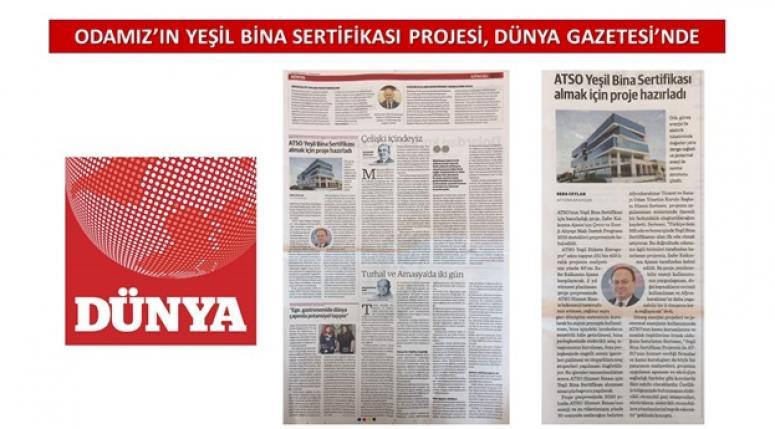 GURUR DUYUYORUZ !!! ATSO'NUN PROJESİ DÜNYA GAZETESİ'NDE