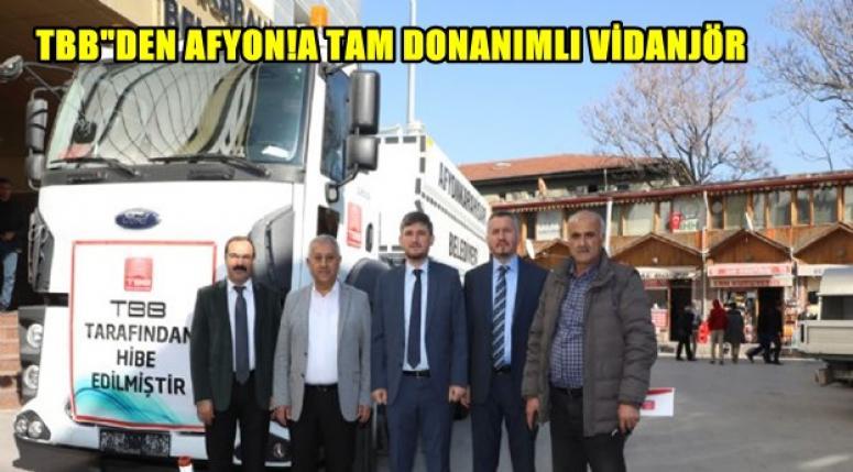 Türkiye Belediyeler Birliği'nden Afyon'a Vidanjör Hibe edildi